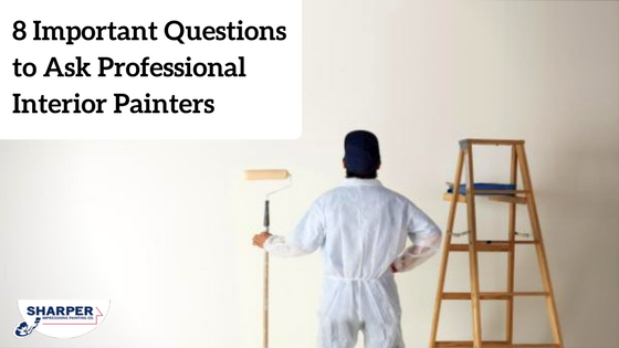 Awesome Questions To Ask Professional Interior Painters