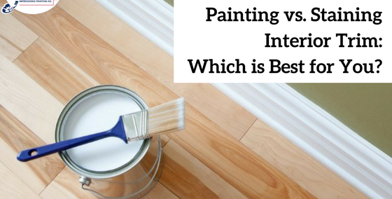 Painted Trim vs. Stained Trim: Which is Best for Your Home?