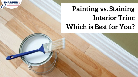 painted trim vs stained trim which is best professional trim