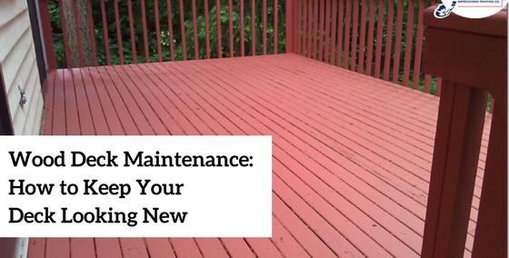 Wood Deck Maintenance Tips to Keep Your Wood Deck Looking New