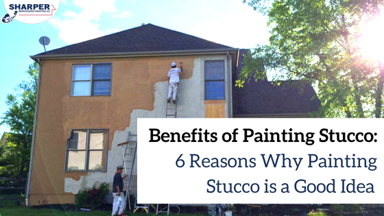 benefits of painting stucco: 6 reasons why painting stucco is a good idea