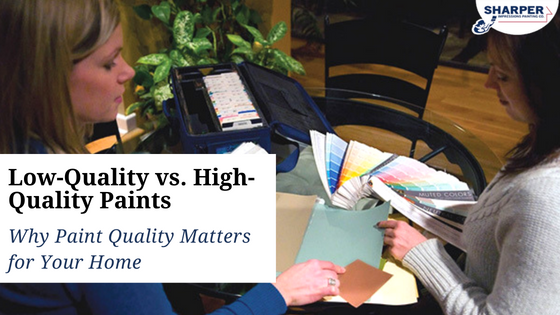 Low Quality vs High Quality Paints Why Paint Quality Matters for Your Home