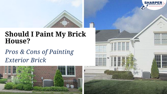 Should I Paint My Brick House? Pros & Cons of Painting Exterior ...
